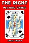 THE RIGHT PLAYING CARDS